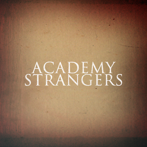 Academy Strangers - Sure, Sure
