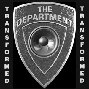 The Department - As If Transformed