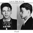 Lion The Weak - Frank