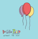 Be Like Pablo - Without The Pain feat. Kuda