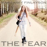 Margaret Finlayson - The Fear