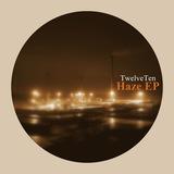 TwelveTen - Haze