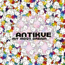 Antikue - My Moot Dream (Extended Edition)