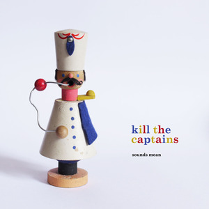 Kill The Captains - Safety Words