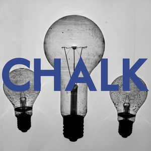 Chalk - Today Is Not That Day