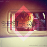 She's The Queen - Cold Heart/I Don't Wanna' Know