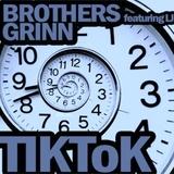 Tik Tok (2013 Remix) (Brothers Grinn)