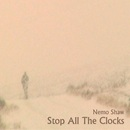 Nemo Shaw - Stop All The clocks