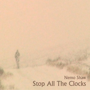 Nemo Shaw - Stop All The Clocks Song