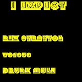 Drunk Mule - I Expect