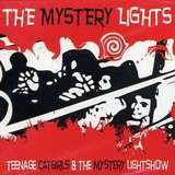 THE MYSTERY LIGHTS - TEENAGE CATGIRLS & THE MYSTERY LIGHTSHOW