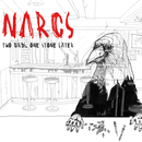 NARCS - Two Birds, One Stone Later