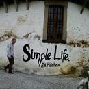 Ed Muirhead - Simple Life