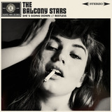 The Balcony Stars - SHE`S GOING DOWN