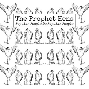 The Prophet Hens - Left It Out To Shine
