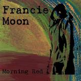 Francie Moon - Swept Under the Rug