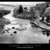 Lloyd James Fay - The Black River Chronicles