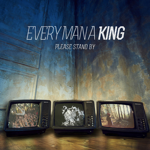 Every Man A King - The Winners