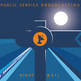 Public Service Broadcasting - Night Mail (Radio Edit)