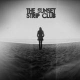 The Sunset Strip Club - The Sunset Strip Club