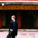 Daniel Healy - Social Club