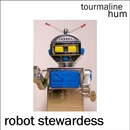 tourmaline hum - Robot Stewardess