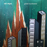 Mi Mye - Great Sucksess