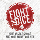Fight The Dice - Blindfold