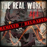 Conscious Route - Real World Remixed Reloaded E.p (Radio Edit)