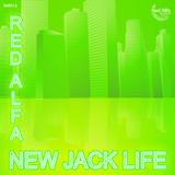 Red Alfa - New Jack Life