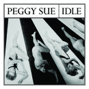 Peggy Sue - Idle