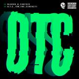 Braindead Entertainment - Blacks & Footsie - O.T.C (On The Circuit)