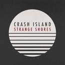 Crash Island - Strange Shores