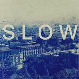Motion Tourist - Slow