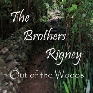 The Brothers Rigney - Oh Well