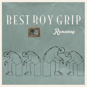 Best Boy Grip - She Was Never A Dreamer
