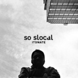 So Slocal  (ItsNate)