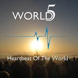 World5 - Heartbeat Of The World (Single)
