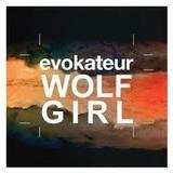 Evokateur - Wolf Girl (Gary Numan & Ade Fenton RMX)