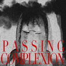 MF/MB/ - Passing Complexion
