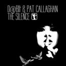 D@bit & Pat Callaghan - The Silence