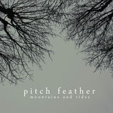 Pitch Feather - Lonely Ivory Tower