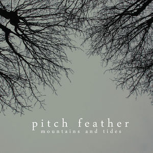 Pitch Feather - The Forgotten Man