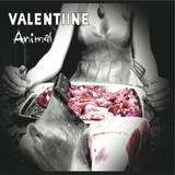 Valentiine - Animal