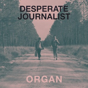 Desperate Journalist - Distance