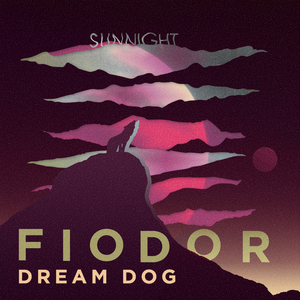 Fiodor Dream Dog - Jenny Kissed Me