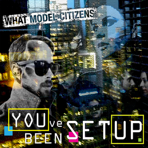 What Model Citizens - Call Us Home