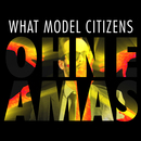What Model Citizens - Ohn E Amas