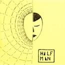HLFMN - HALF MAN