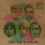 Puppet Rebellion - Chemical Friends EP